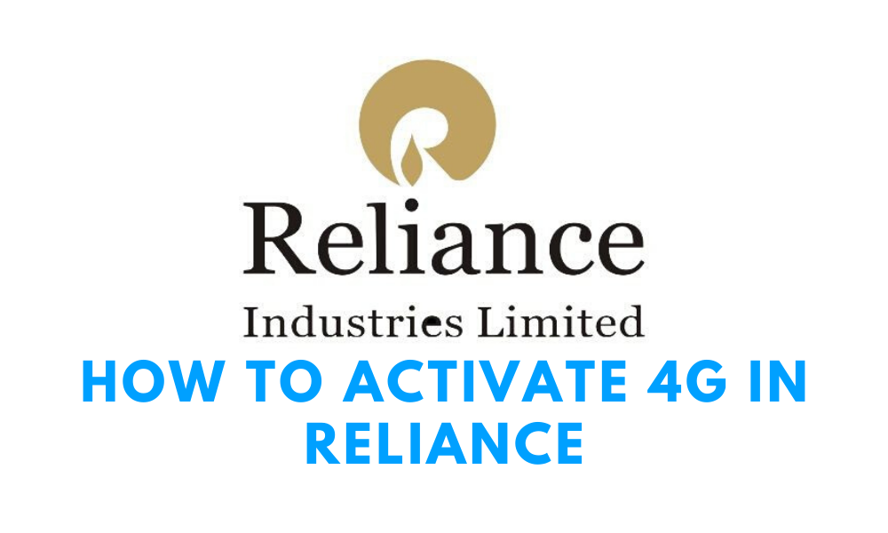 How to Activate 4G in Reliance