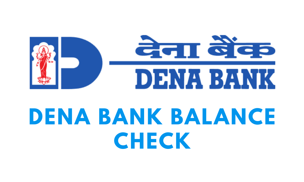 dena bank balance check